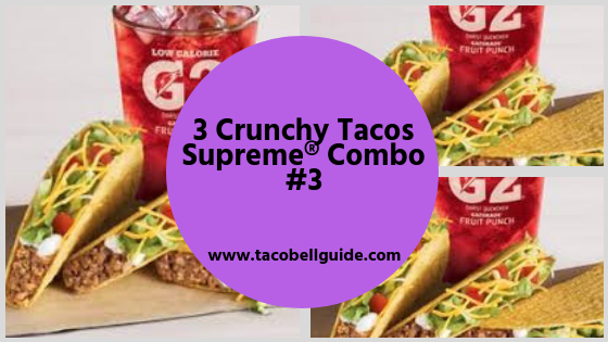3 Crunchy Tacos Supreme® Combo #3